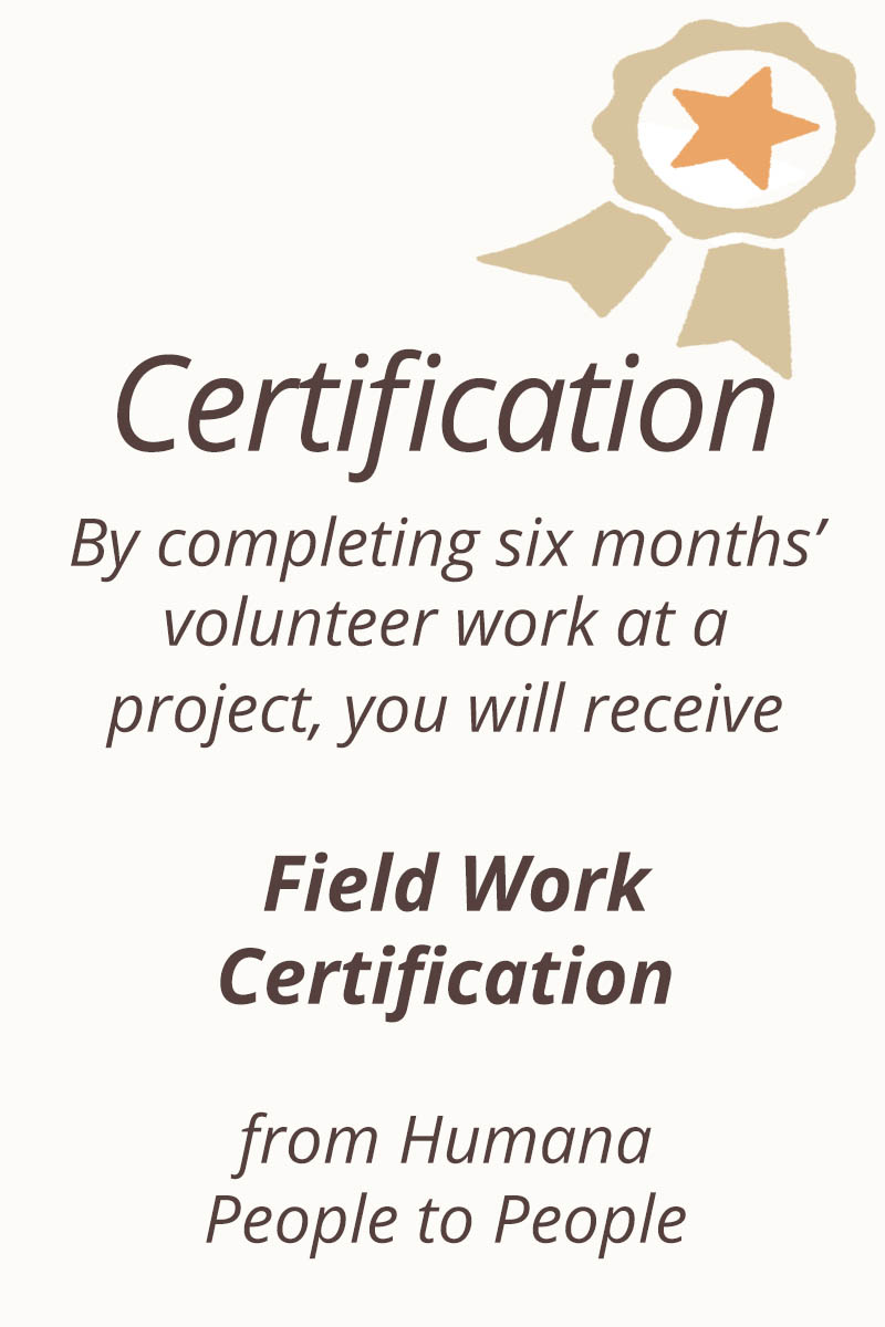 Field work certification will be awarded by the volunteer projects.