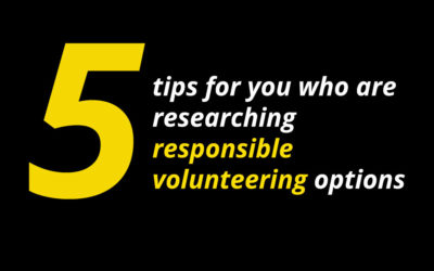 5 Responsible Volunteering Tips