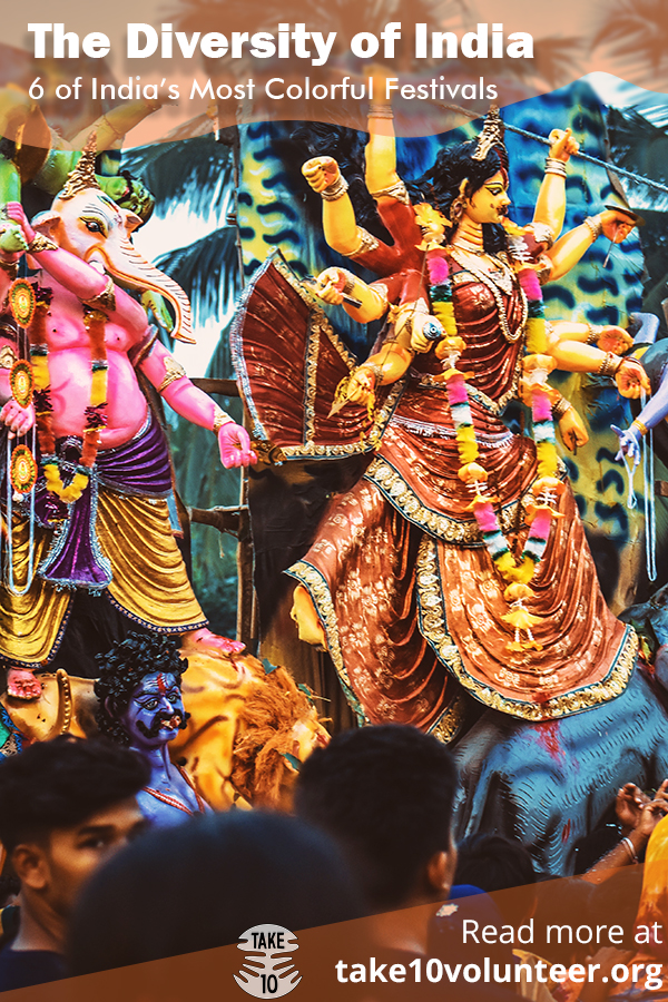 India's Diverse Culture - 6 of the most colorful festivals